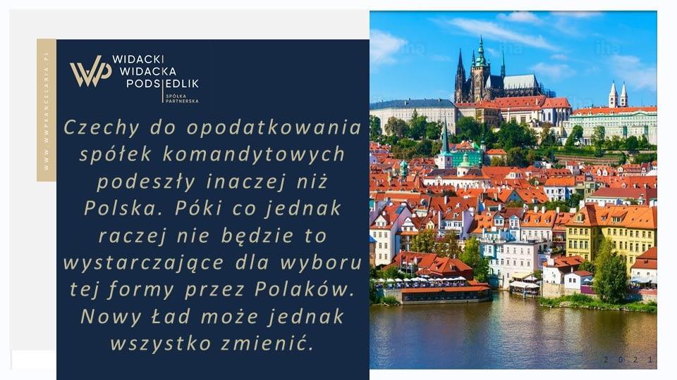 Czechy do opodatkowania spółek komandytowych podeszły inaczej niż Polska. Póki co jednak raczej nie będzie to wystarczające dla wyboru tej formy przez Polaków. Nowy Ład może jednak wszystko zmienić.